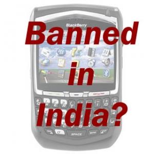 BlackBerry mund të bëhet pajisje e ndaluar në Indi