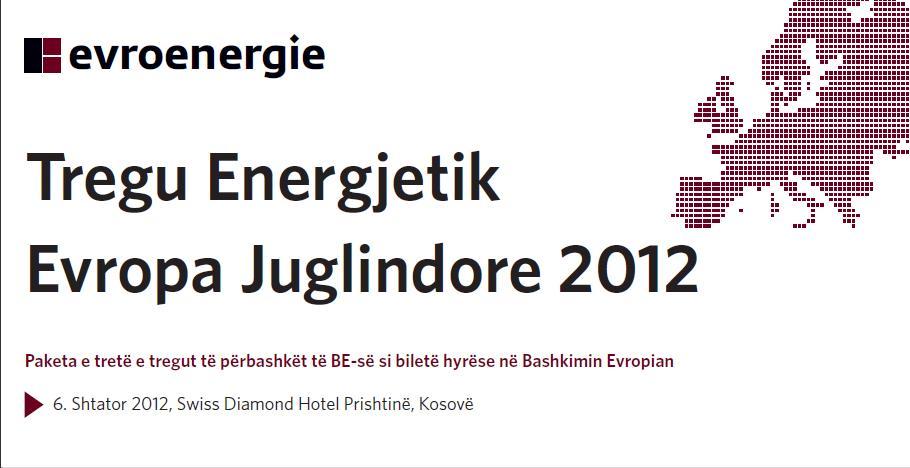 Në Prishtinë mbahet konferenca Tregu Energjetik Evropa Juglindore 2012
