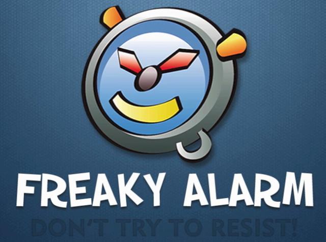 Freaky alarm