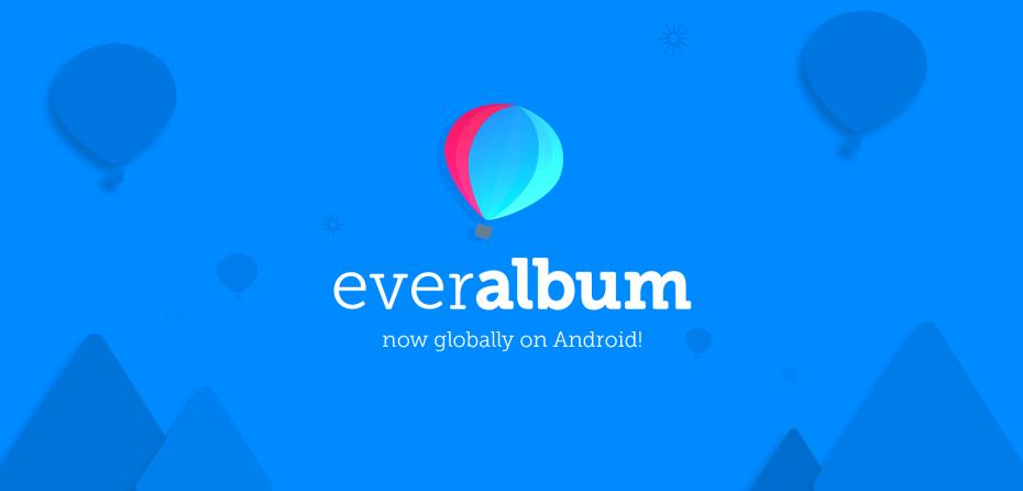 Everalbum prezantoi aplikacionin zyrtar në Android