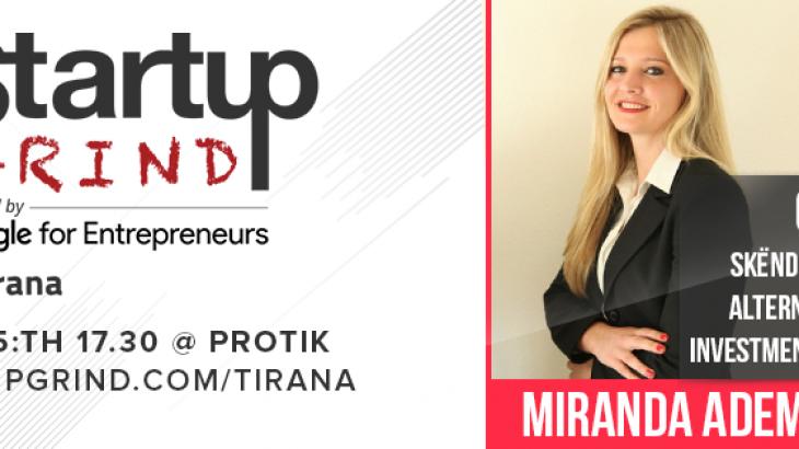 Të Enjten në Startup Grind Tirana vjen Miranda Ademaj